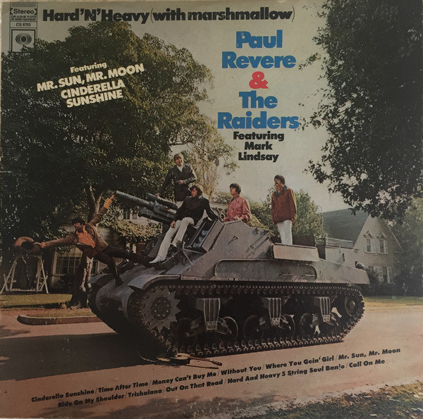3 PAUL REVERE AND THE RAIDERS HardnHeavy Columbia 1969