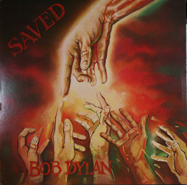 Bob Dylan Saved 1980
