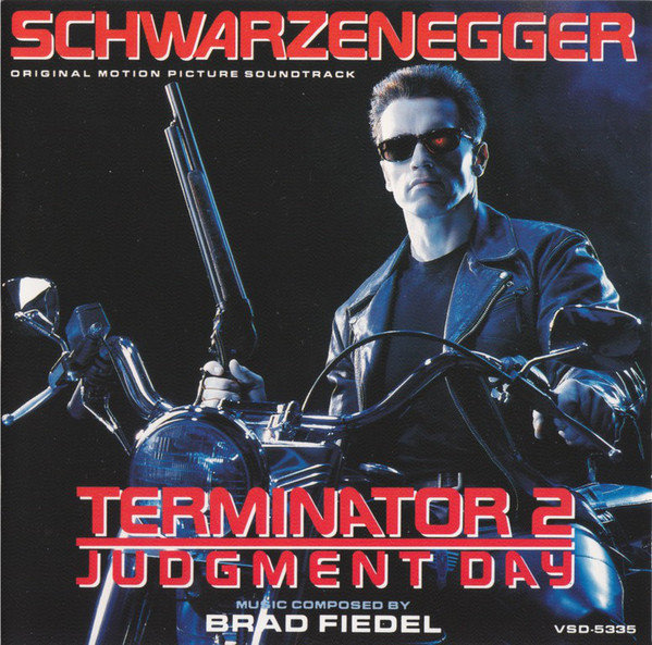 Brad Fiedel Terminator 2 Judgment Day Original Motion Picture Soundtrack