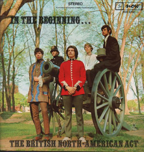 IN THE BEGINING The British North American Act Now Records1969