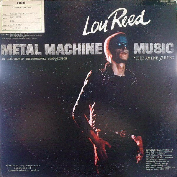 Lou Reed Metal Machine Music The Amine β Ring 1975
