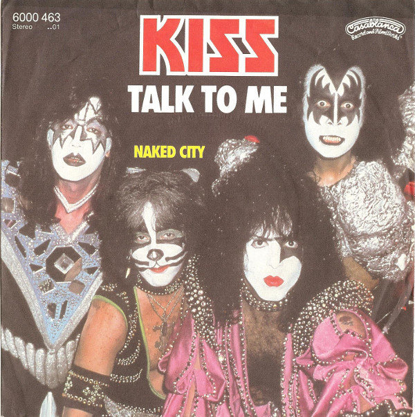 2. Kiss Talked To Me 1980
