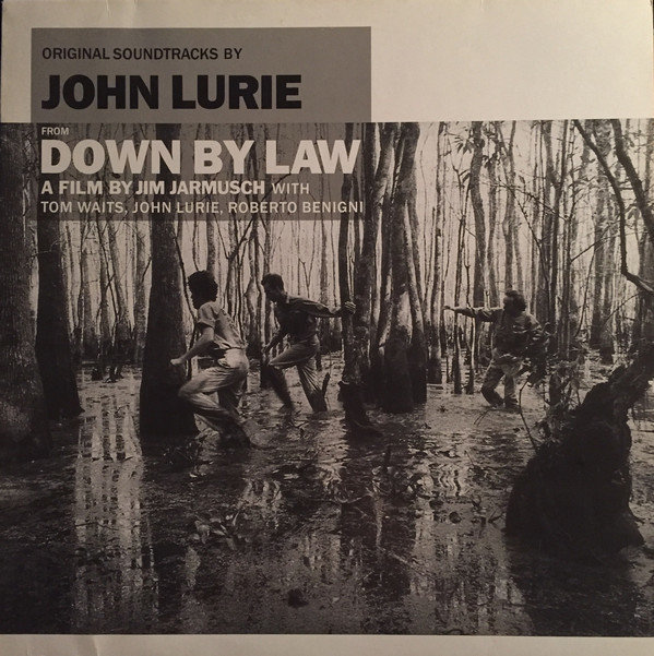 22. JOHN LURIE Down By LawMade To Measure Crammed Discs1987