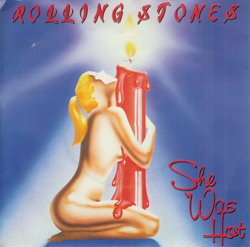 28.Rolling Stones She Was Hot