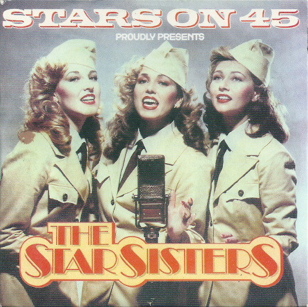 30. The Starsisters Stars On 45