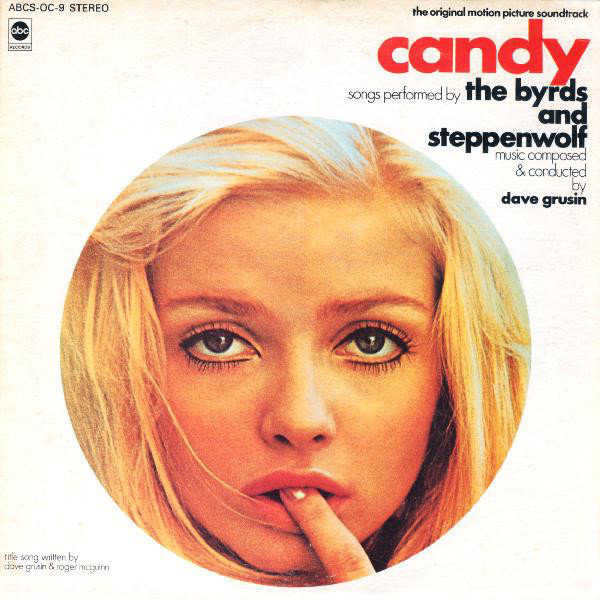 8. THE BYRDS AND STEPPENWOLF Candy EMI Stateside 1968
