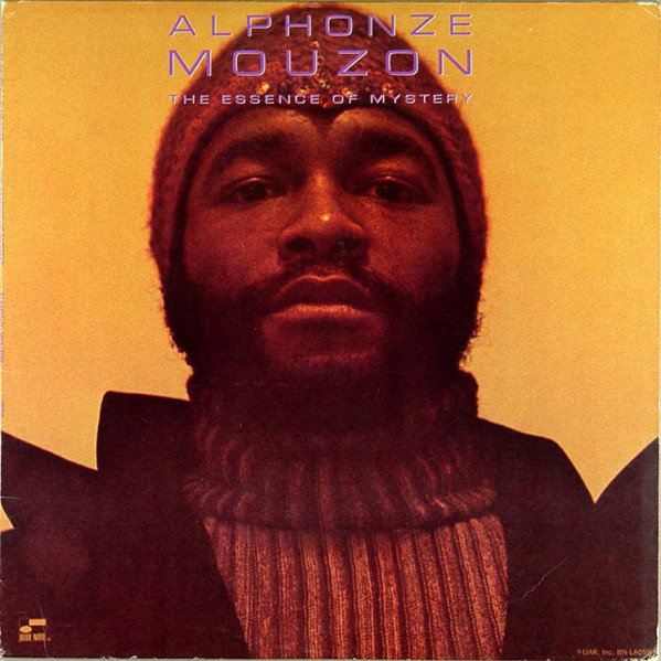 Alphonze Mouzon The Essence Of Mystery 1973