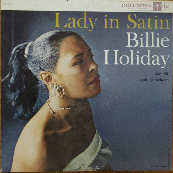 Billie Holiday With Ray Ellis And His Orchestra Lady In Satin 1958