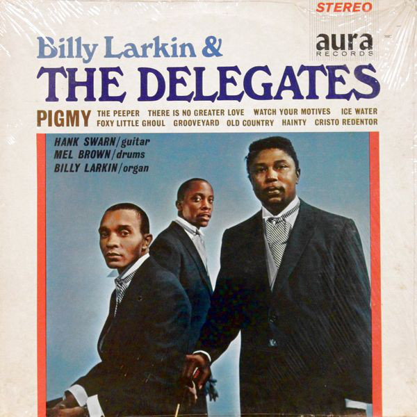 Billy Larkin The Delegates Billy Larkin The Delegates 1964