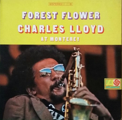 Charles Lloyd Forest Flower 1967