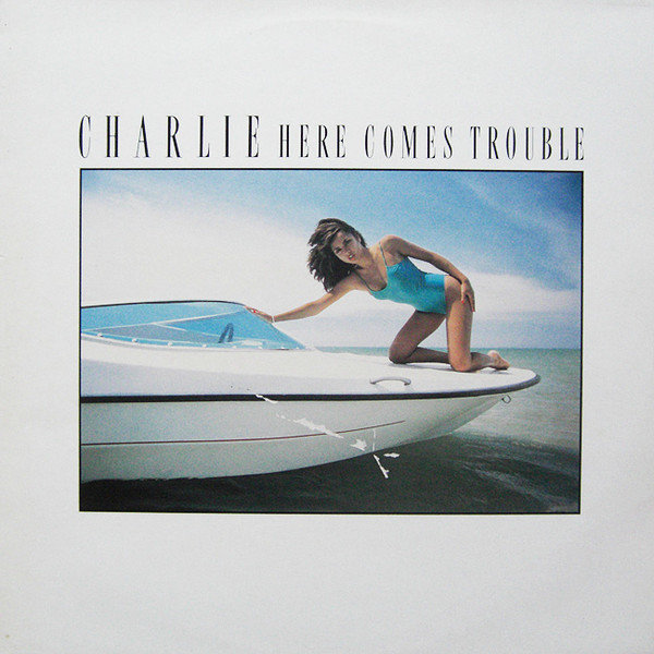 Charlie Here Comes Trouble