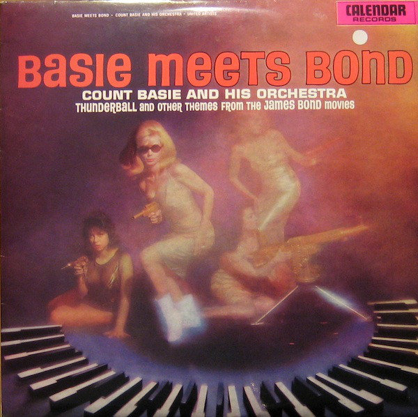 Count Basie And His Orchestra Basie Meets Bond 1966