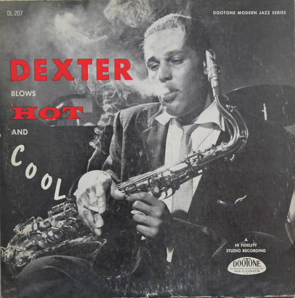 Dexter Gordon Dexter Blows Hot And Cool 1955