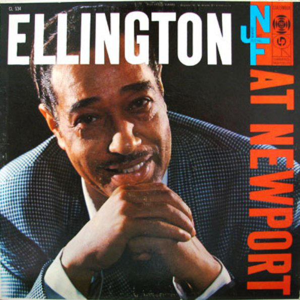 Duke Ellington And His Orchestra Ellington At Newport 1957