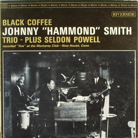Johnny Hammond Smith Black Coffee 1963