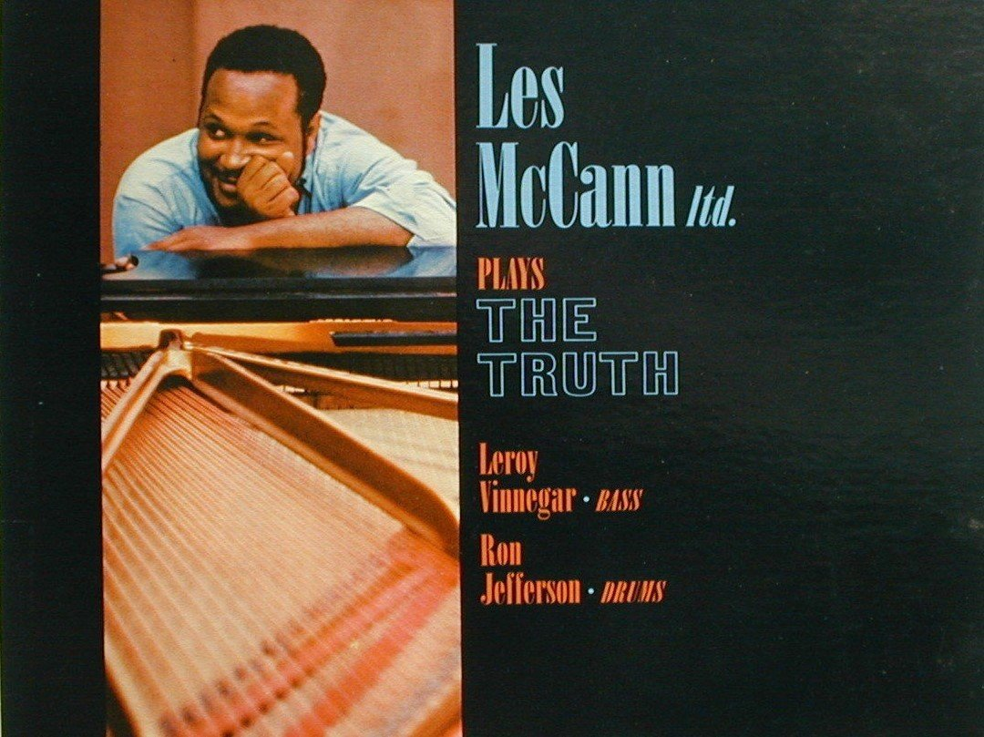 Les McCann Ltd. Plays The Truth 1960