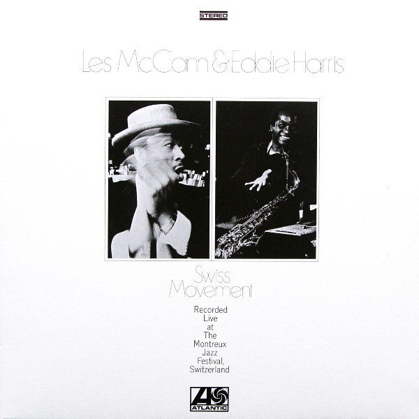 Les McCann Eddie Harris Swiss Movement 1969