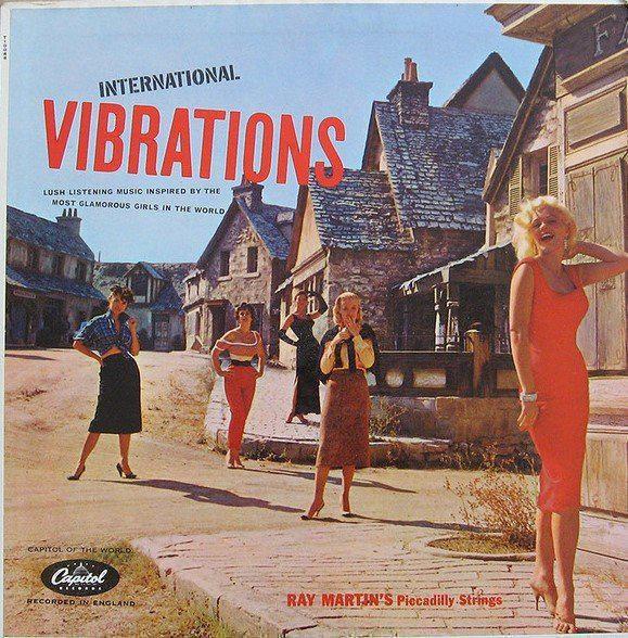 RECORDS Ray Martin InternationalVibrations