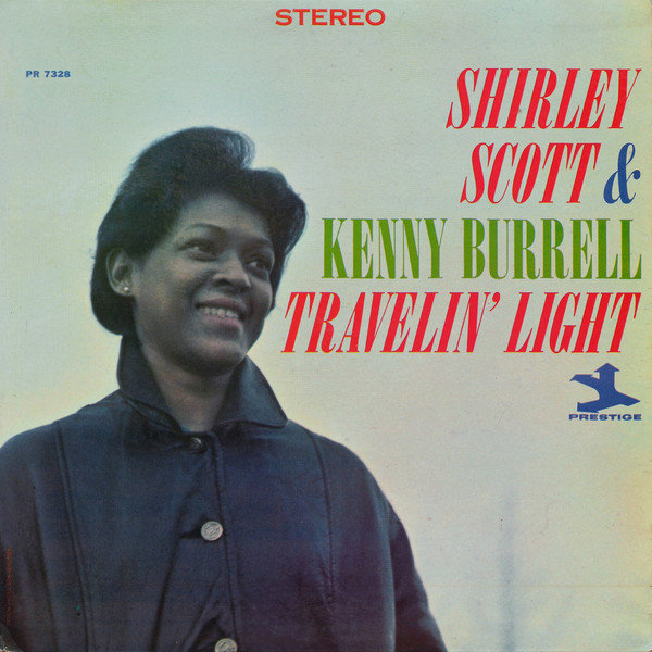 Shirley Scott Kenny Burrell Travelin Light 1964