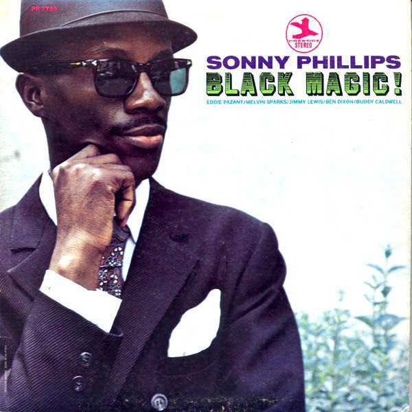 Sonny Phillips Black Magic 1969
