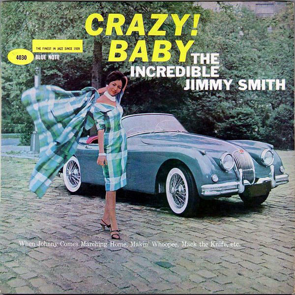 The Incredible Jimmy Smith Crazy Baby 1960