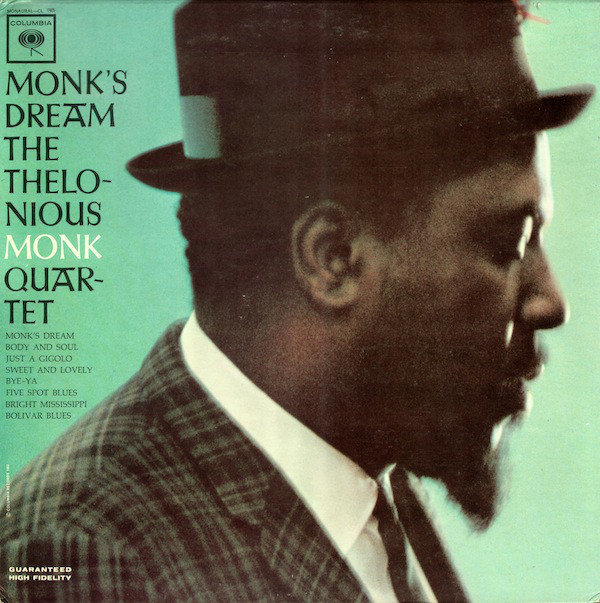 The Thelonious Monk Quartet Monks Dream 1963