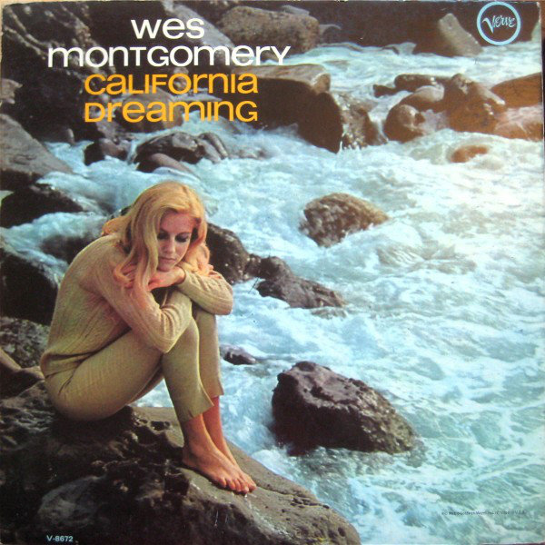 Wes Montgomery California Dreaming 1966